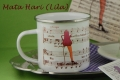 Emailletasse Kaffeetante Mata Hari mit Kaffeekantate